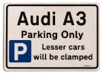 Audi A3 Car Owners Gift| New Parking only Sign | Metal face Brushed Aluminium Audi A3 Model